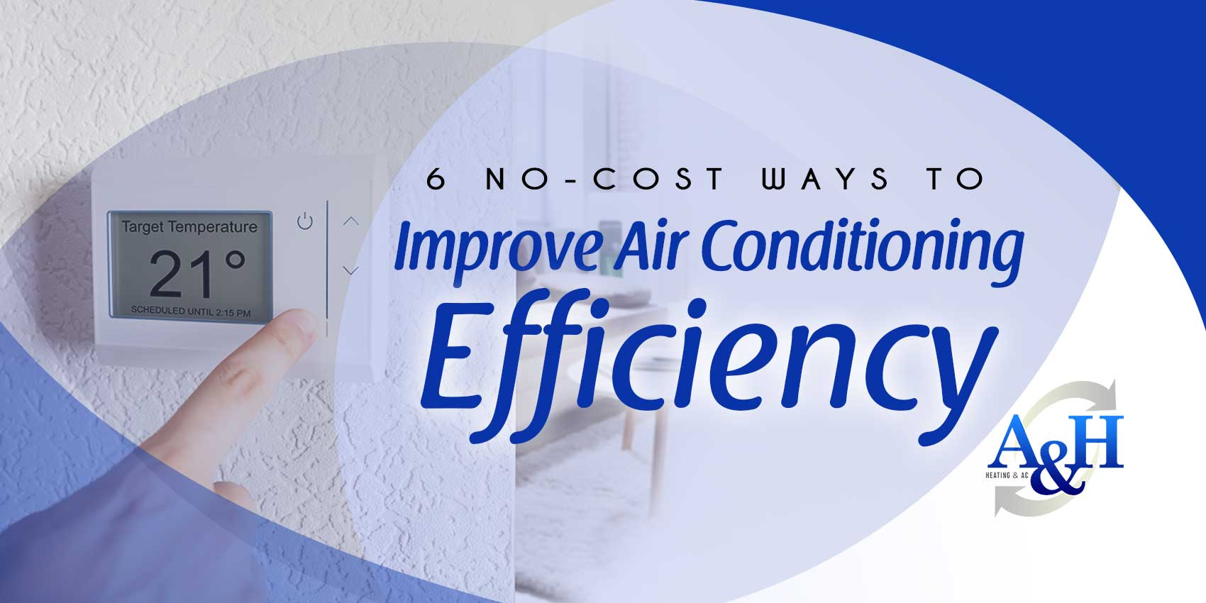6 No-Cost Ways to Improve Air Conditioning Efficiency